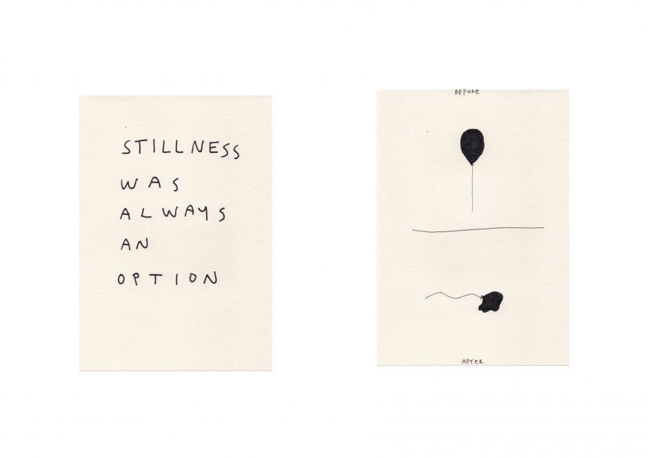 Stillness was aways an option 4/8
